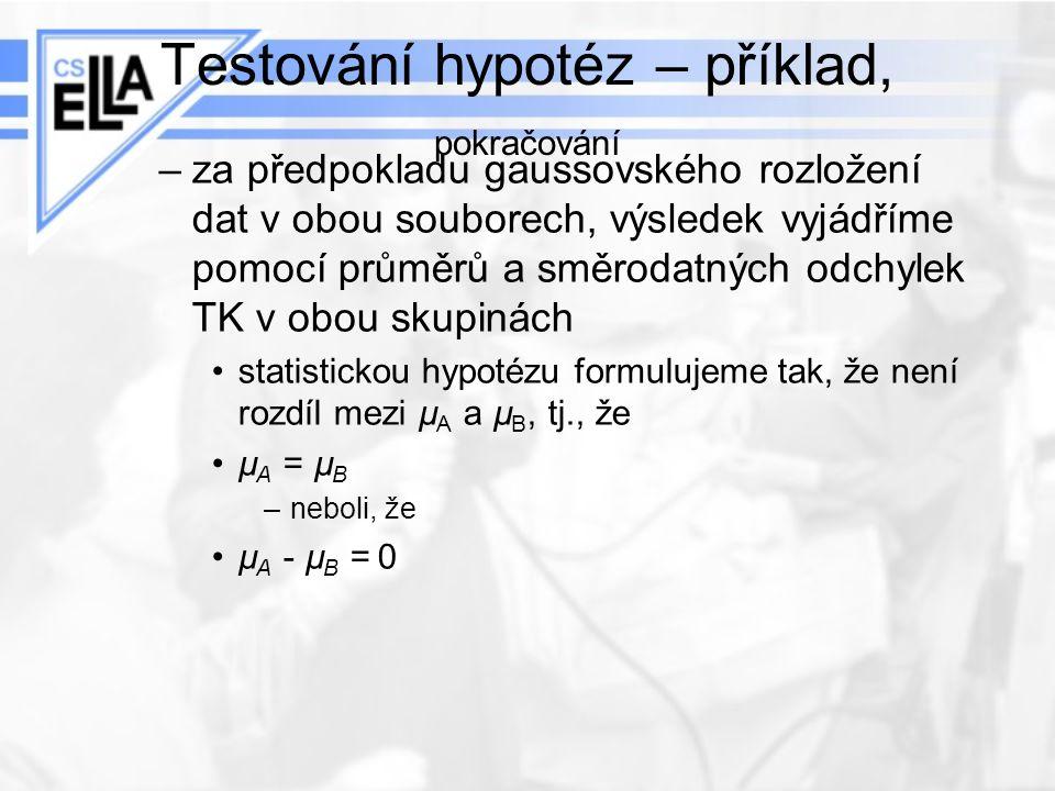 Testování hypotéz – příklad, pokračování