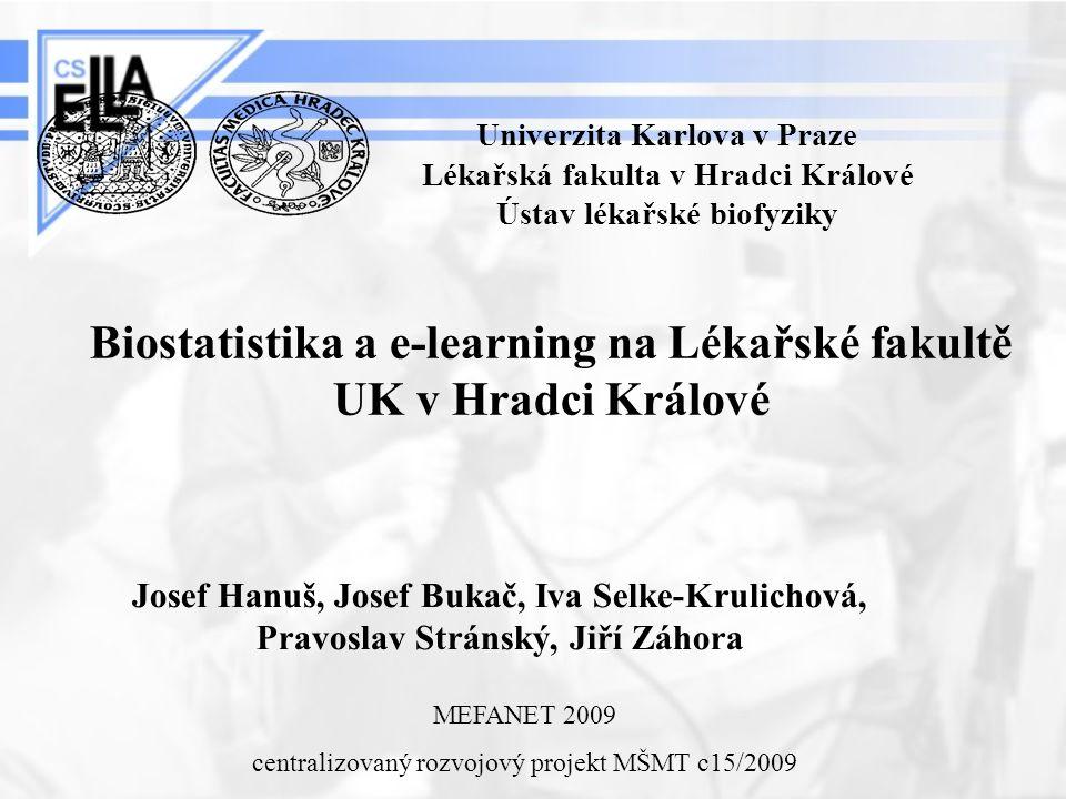 Biostatistika a e-learning na Lékařské fakultě UK v Hradci Králové