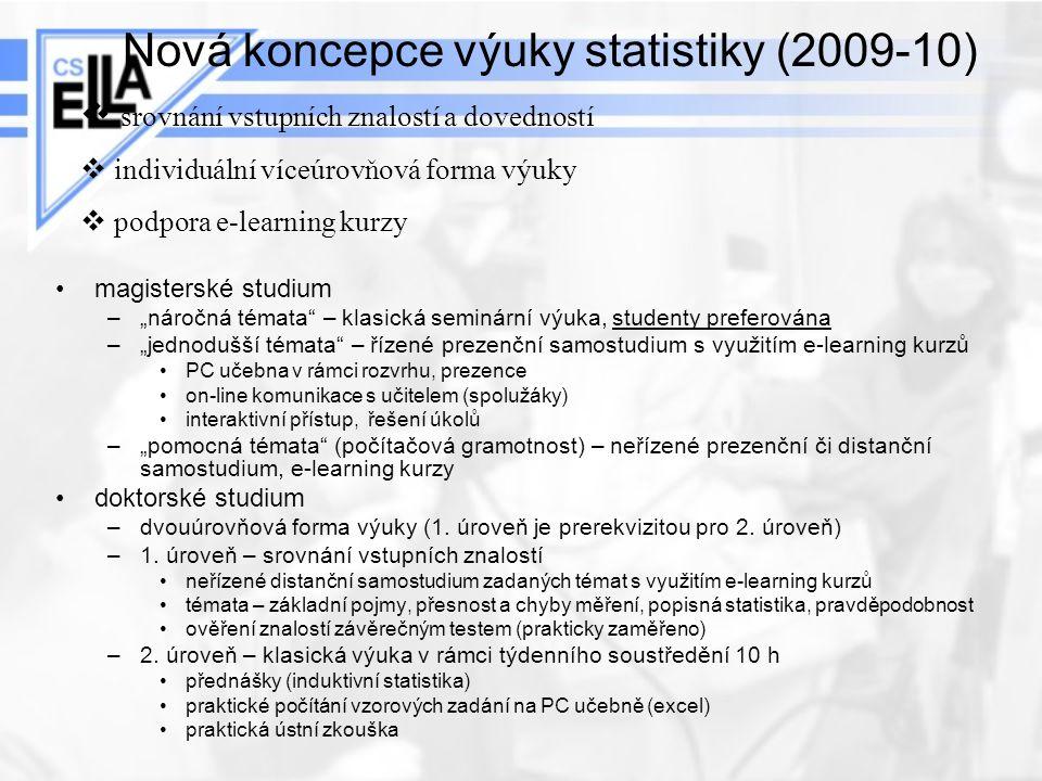 Nová koncepce výuky statistiky (2009-10)