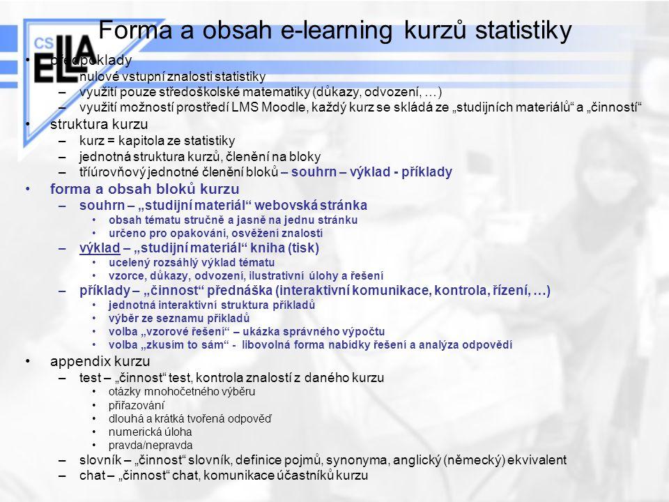 Forma a obsah e-learning kurzů statistiky