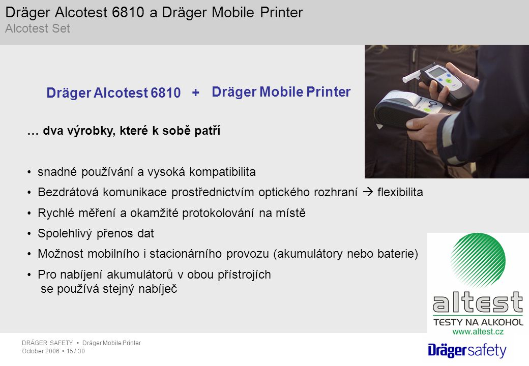 Dräger Alcotest 6810 a Dräger Mobile Printer Alcotest Set