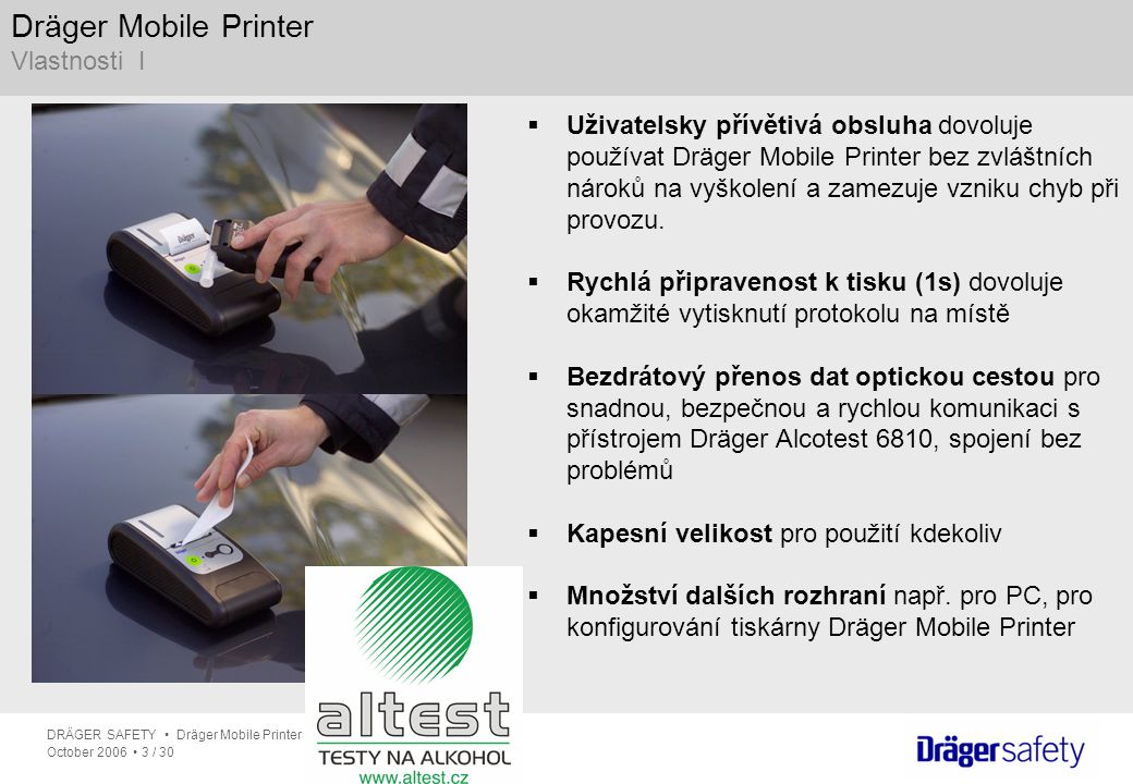 Dräger Mobile Printer Vlastnosti I
