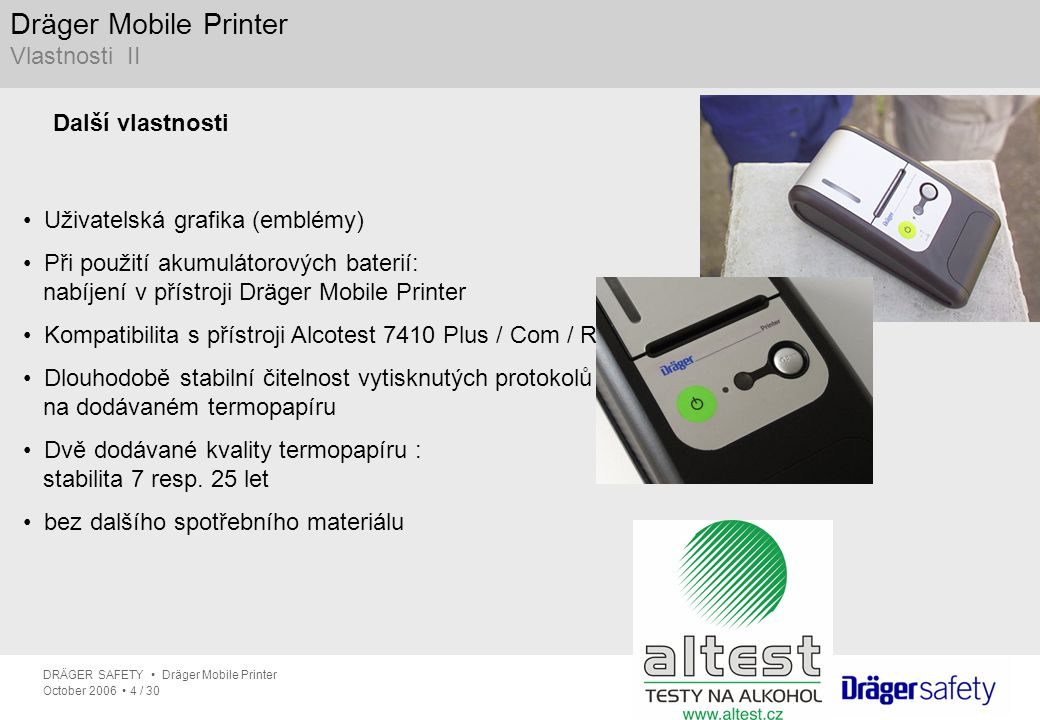 Dräger Mobile Printer Vlastnosti II