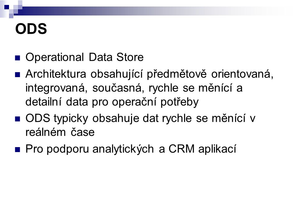 ODS Operational Data Store