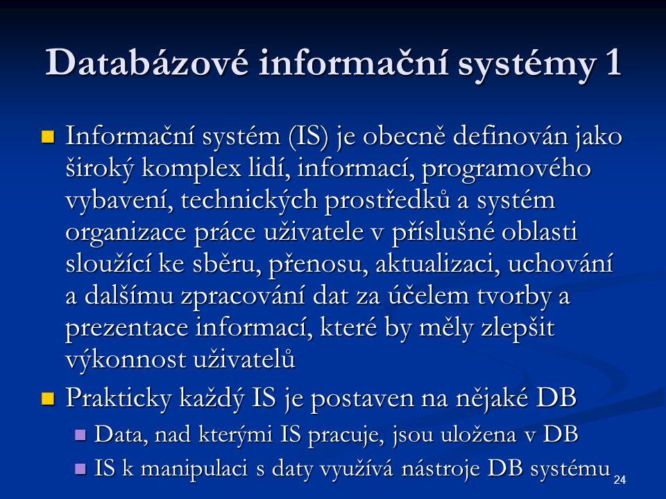 Databázové informační systémy 1