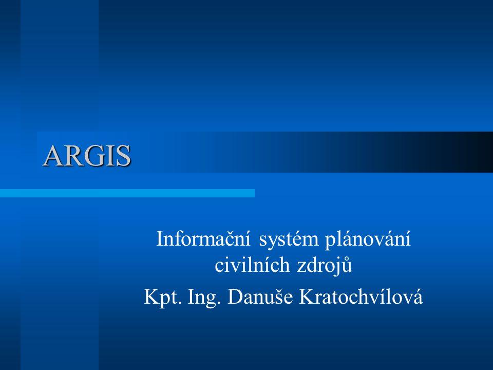 ARGIS Informační systém plánování civilních zdrojů