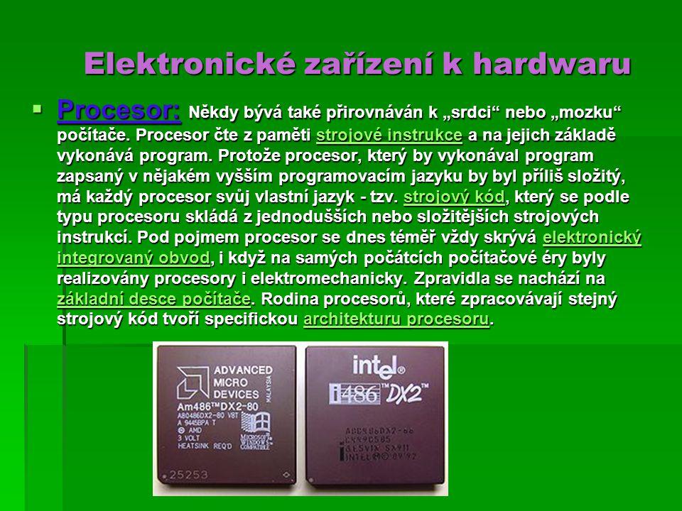 Elektronické zařízení k hardwaru