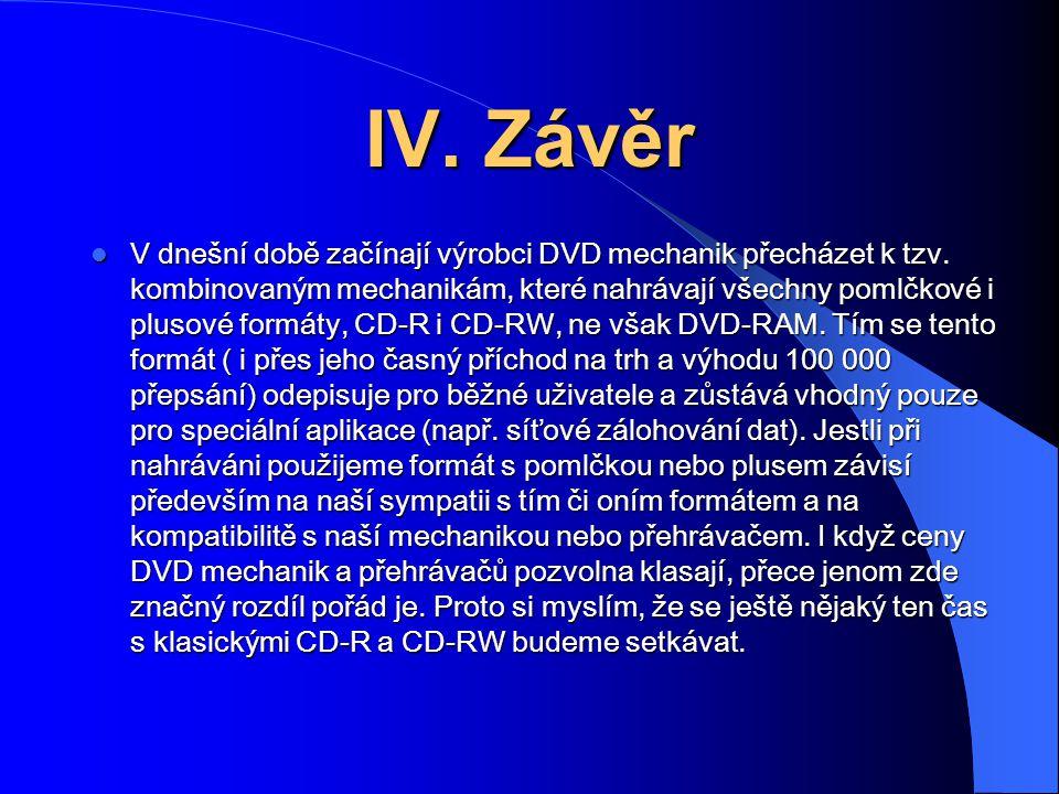 IV. Závěr