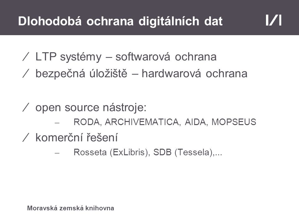 Dlohodobá ochrana digitálních dat