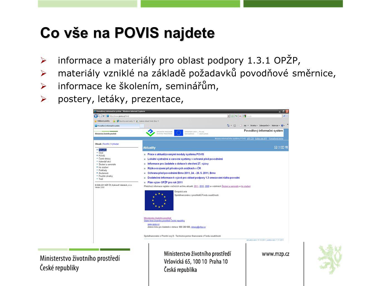 Co vše na POVIS najdete informace a materiály pro oblast podpory 1.3.1 OPŽP, materiály vzniklé na základě požadavků povodňové směrnice,