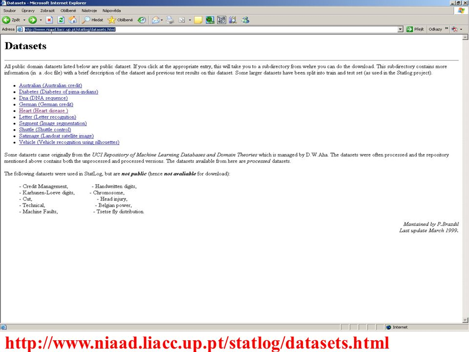 http://www.niaad.liacc.up.pt/statlog/datasets.html