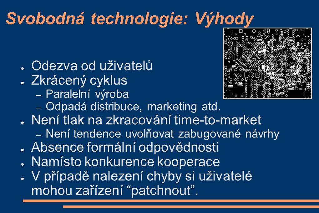 Svobodná technologie: Výhody