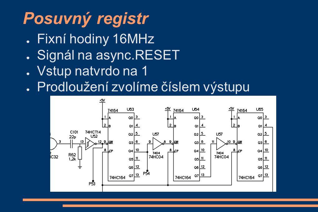 Posuvný registr Fixní hodiny 16MHz Signál na async.RESET