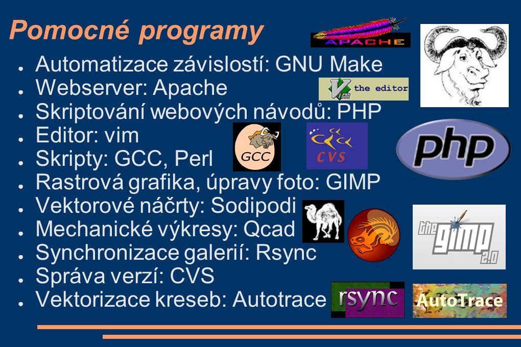 Pomocné programy Automatizace závislostí: GNU Make Webserver: Apache