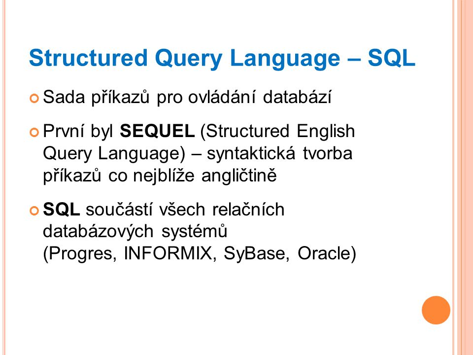 Structured Query Language – SQL