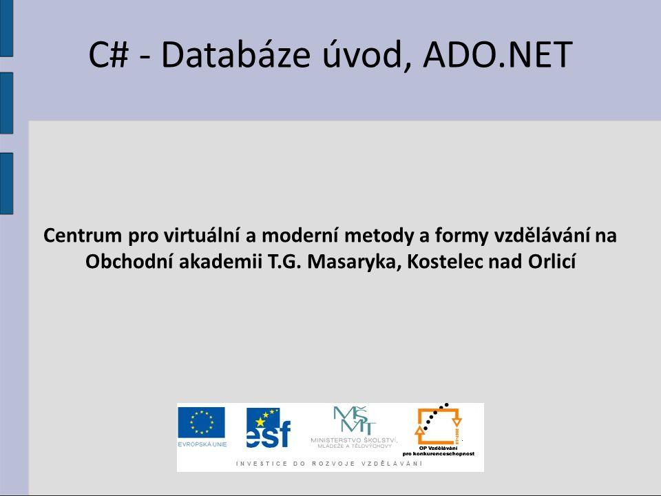 C# - Databáze úvod, ADO.NET