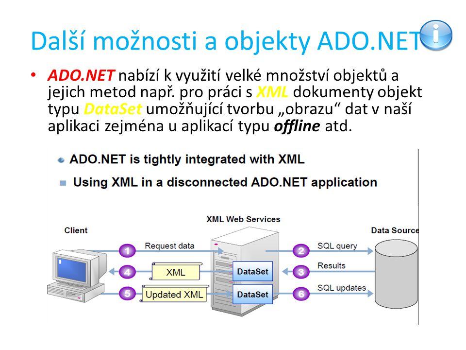 Další možnosti a objekty ADO.NET