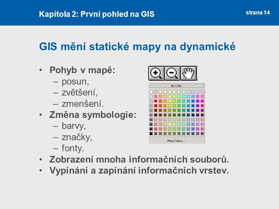 GIS mění statické mapy na dynamické