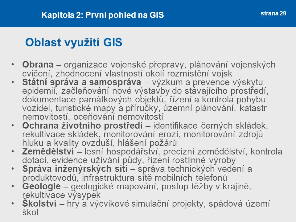 Kapitola 2: První pohled na GIS