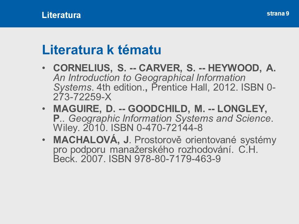 Literatura Literatura k tématu.