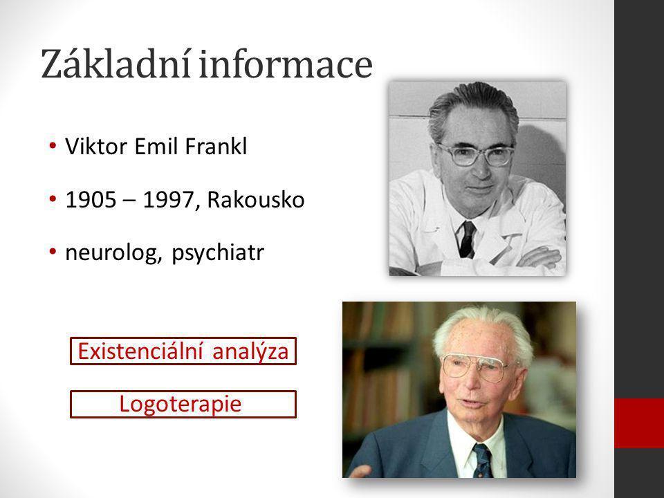 Základní informace Viktor Emil Frankl 1905 – 1997, Rakousko