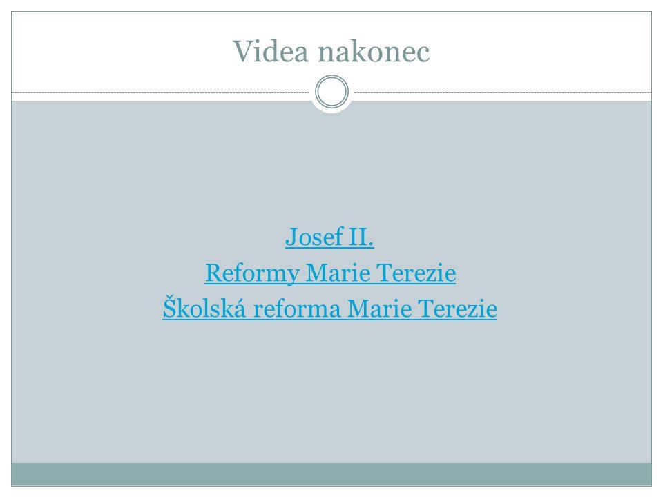 Josef II. Reformy Marie Terezie Školská reforma Marie Terezie
