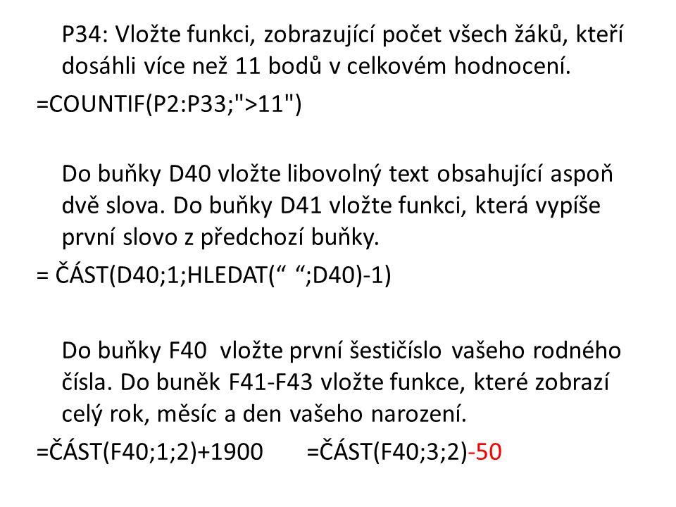 = ČÁST(D40;1;HLEDAT( ;D40)-1)