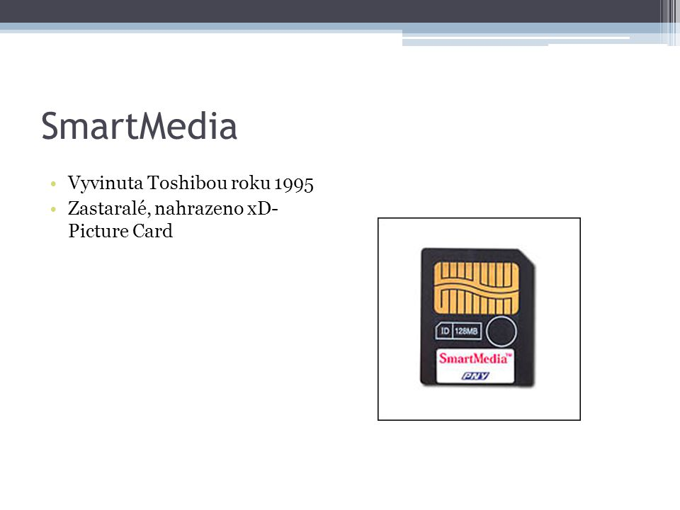 SmartMedia Vyvinuta Toshibou roku 1995