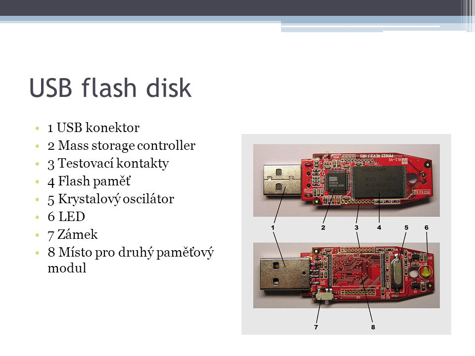 USB flash disk 1 USB konektor 2 Mass storage controller