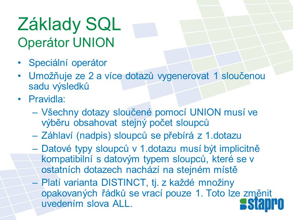 Základy SQL Operátor UNION
