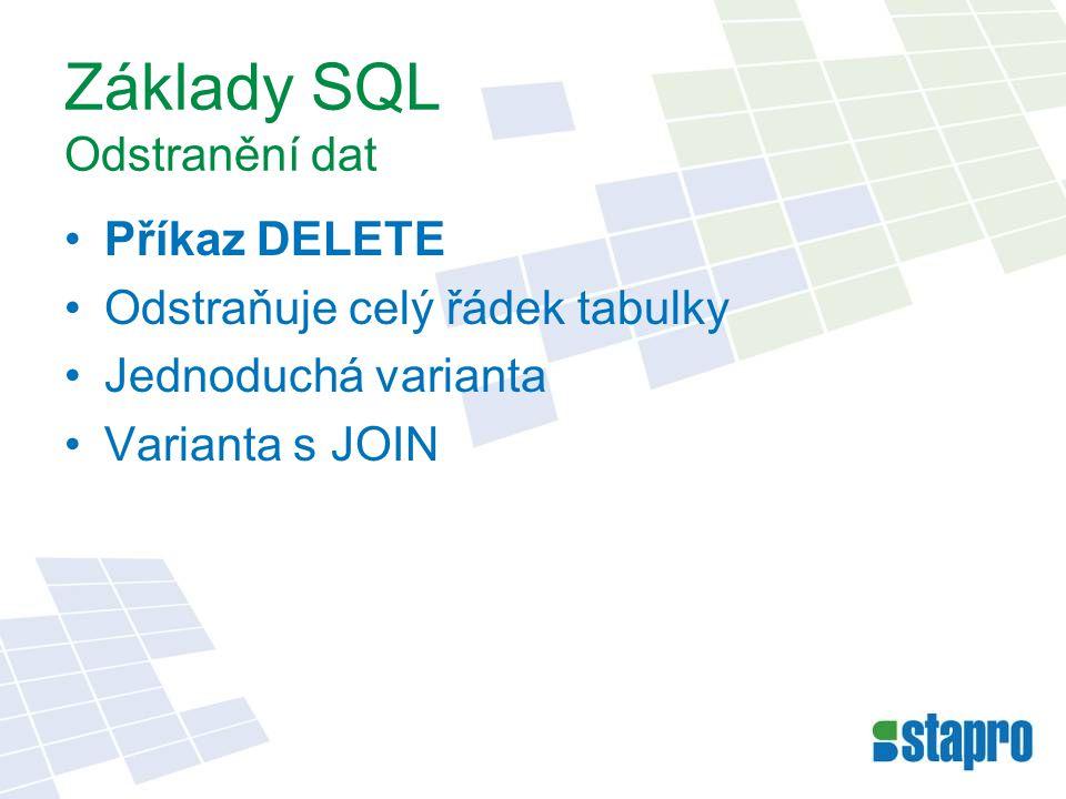 Základy SQL Odstranění dat