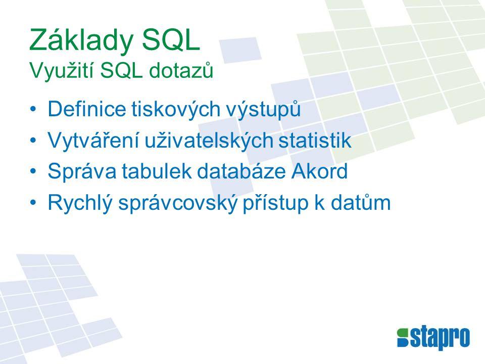 Základy SQL Využití SQL dotazů