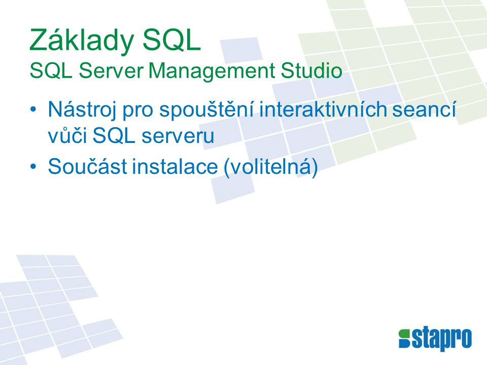 Základy SQL SQL Server Management Studio