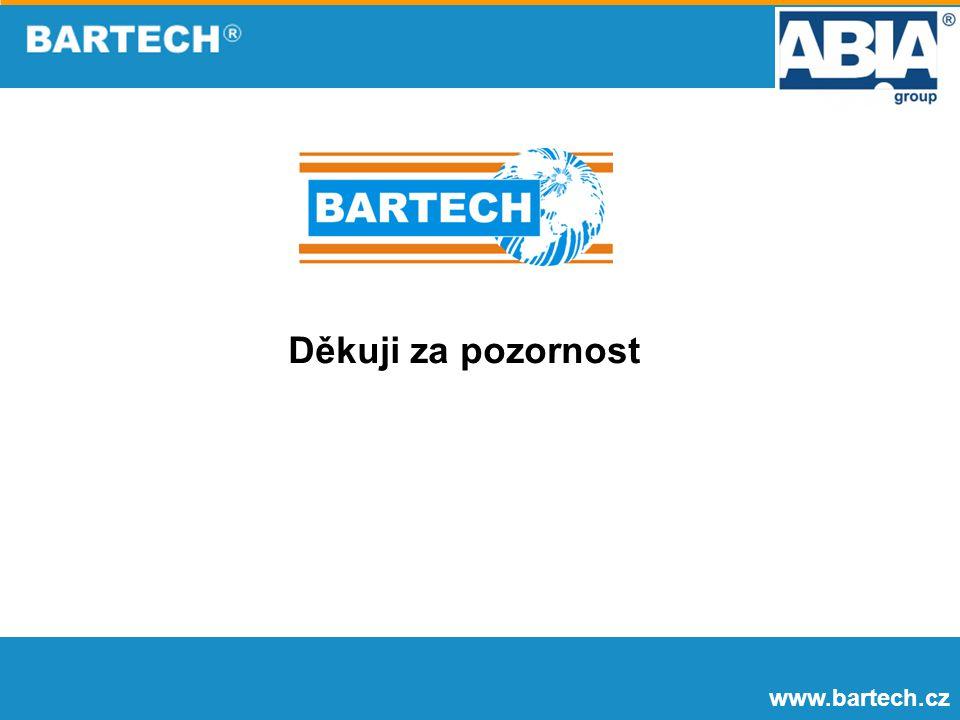 Děkuji za pozornost www.bartech.cz