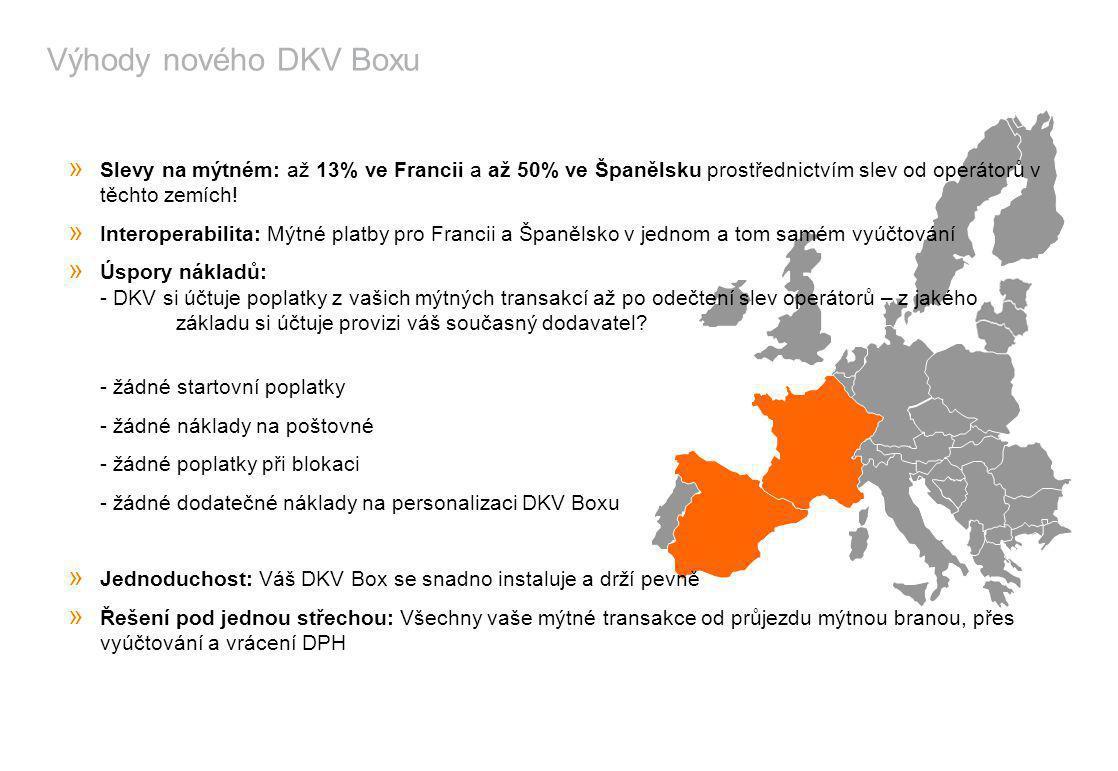 Výhody nového DKV Boxu Slevy na mýtném: až 13% ve Francii a až 50% ve Španělsku prostřednictvím slev od operátorů v těchto zemích!