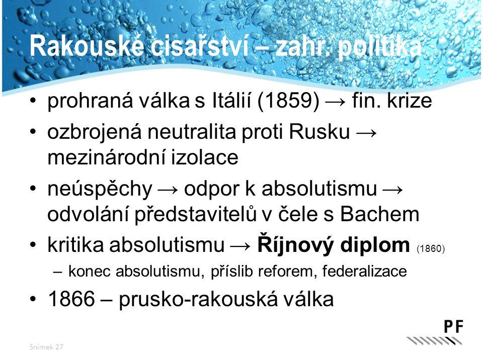 Rakouské cisařství – zahr. politika