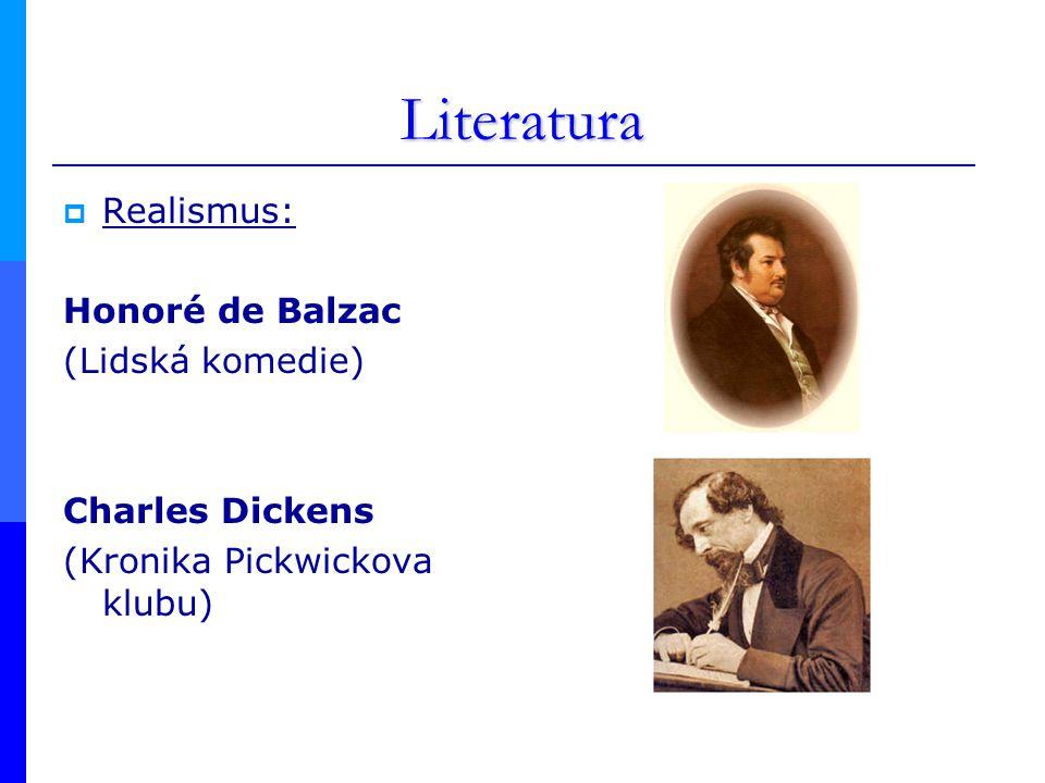 Literatura Realismus: Honoré de Balzac (Lidská komedie)