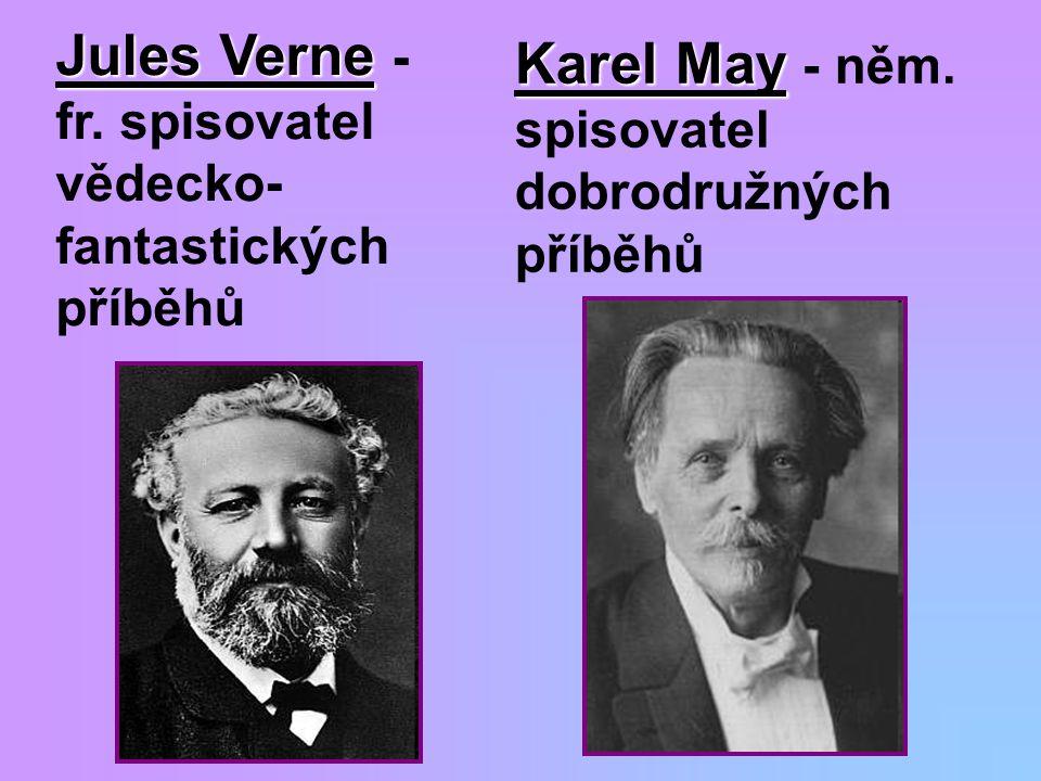 Jules Verne - fr. spisovatel vědecko-fantastických příběhů