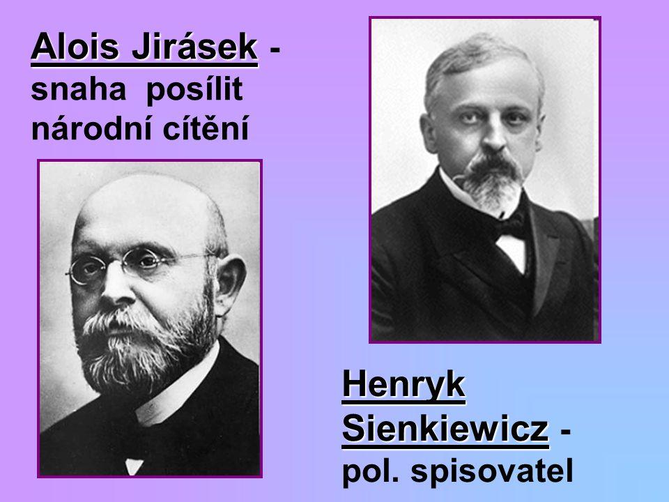Alois Jirásek - snaha posílit národní cítění