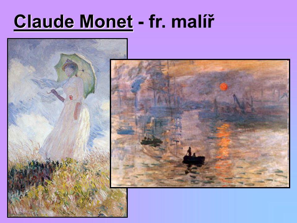 Claude Monet - fr. malíř