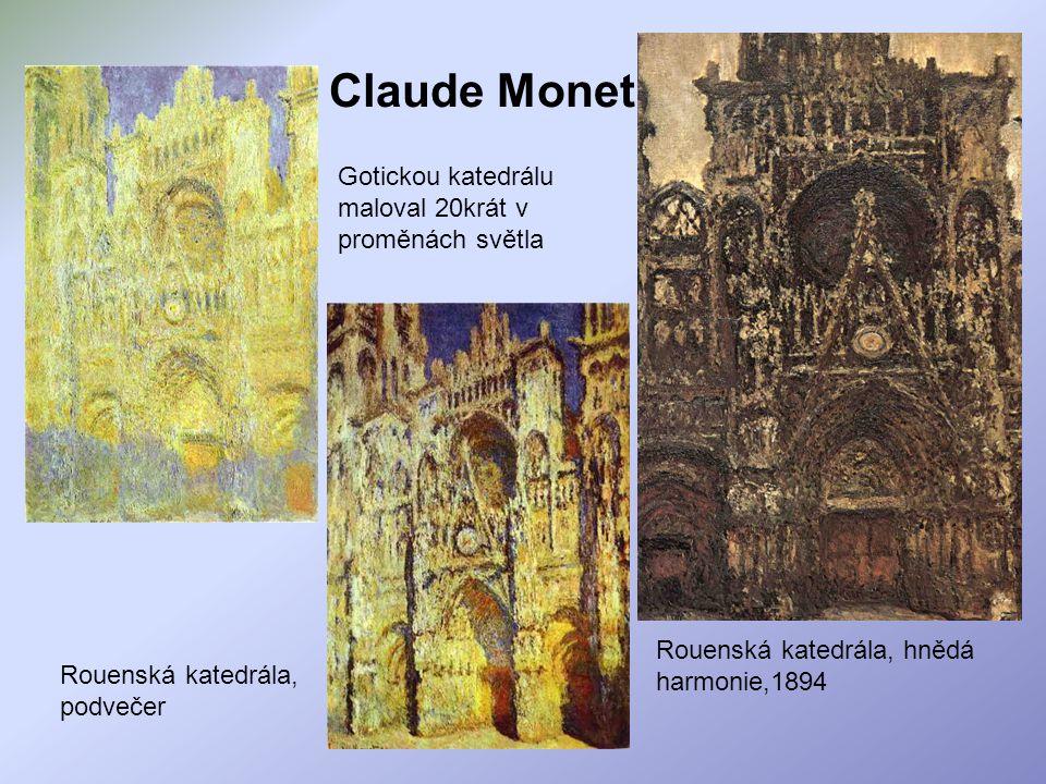 Claude Monet Gotickou katedrálu maloval 20krát v proměnách světla