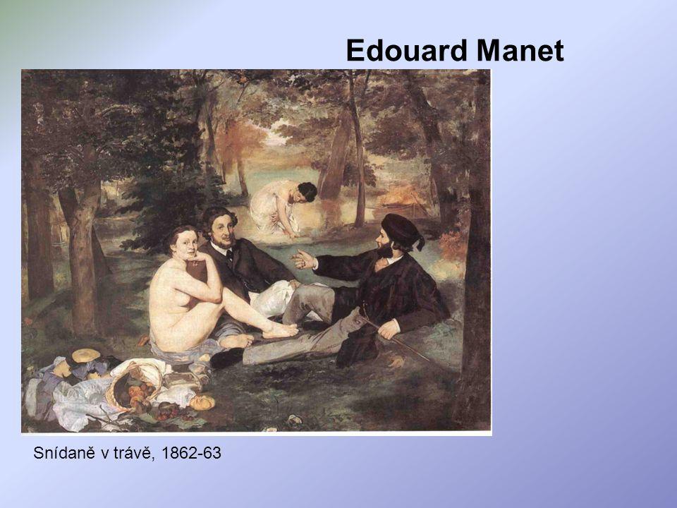 Edouard Manet Snídaně v trávě, 1862-63