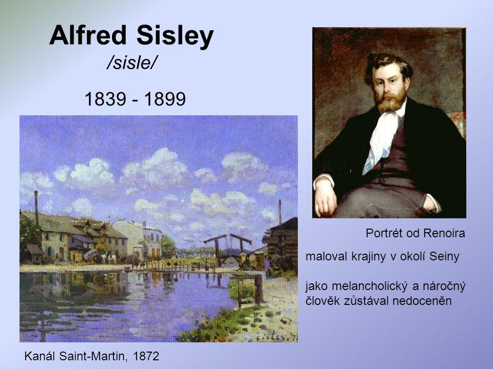 Alfred Sisley /sisle/ 1839 - 1899 Portrét od Renoira