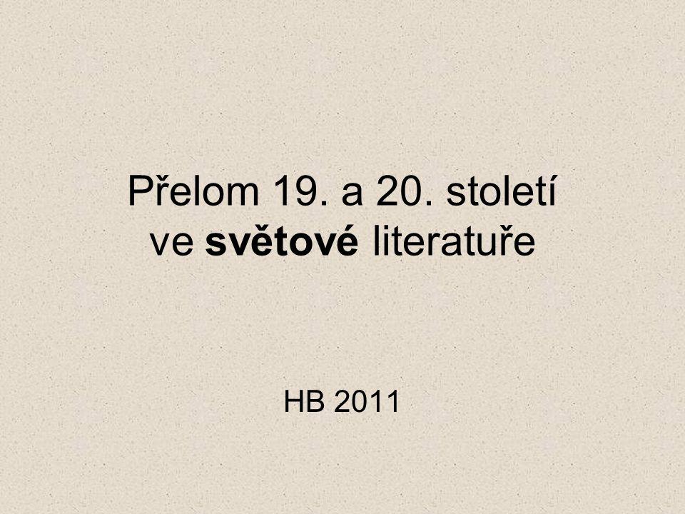 Přelom 19. a 20. století ve světové literatuře