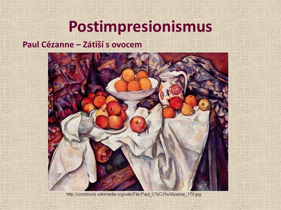 Postimpresionismus Paul Cézanne – Zátiší s ovocem