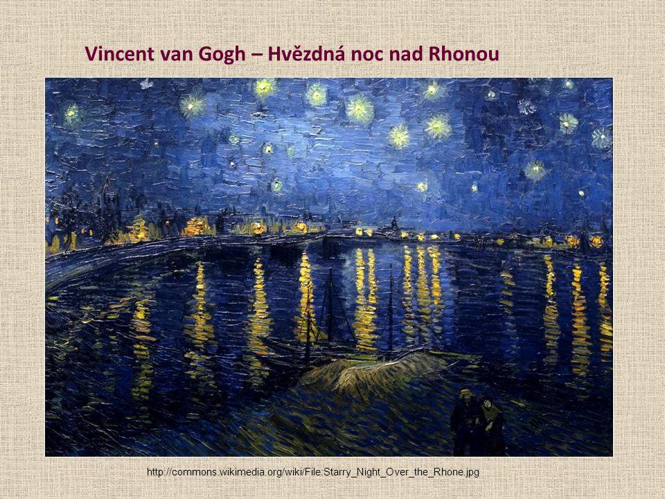 Vincent van Gogh – Hvězdná noc nad Rhonou