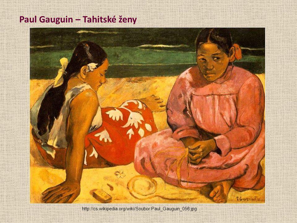 Paul Gauguin – Tahitské ženy