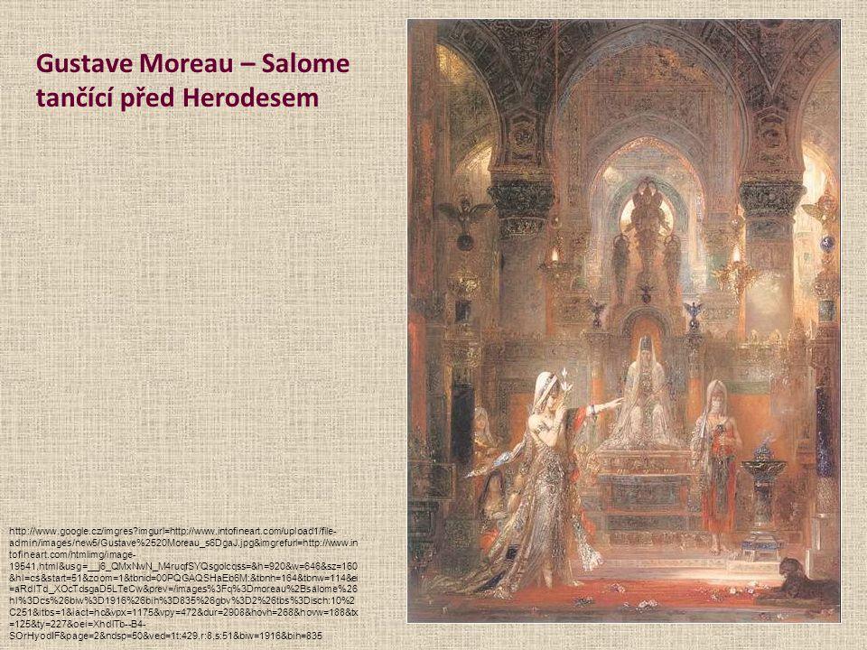 Gustave Moreau – Salome tančící před Herodesem