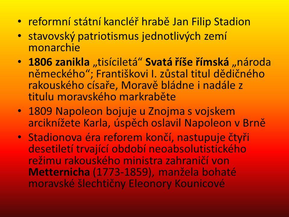 reformní státní kancléř hrabě Jan Filip Stadion