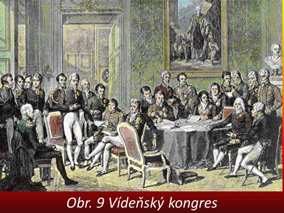 Obr. 9 Vídeňský kongres